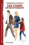 Mercedes Braunstein - Les corps en mouvement.
