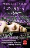 Mercedes de La Cruz - Les sorcières de North Hampton Tome 3 : Les Vents de Salem.