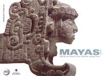 Mercedes de La Garza - Mayas, l'expo - Révélation d'un temps sans fin.