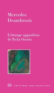 Mercedes Deambrosis - L'étrange apparition de Tecla Osorio.