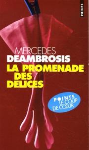 Mercedes Deambrosis - La promenade des délices.
