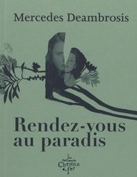 Mercedes Deambrosis - Rendez-vous au paradis.