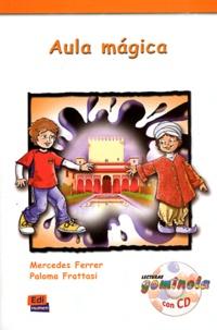 Mercedes Ferrer et Paloma Frattasi - Aula magica. 1 CD audio