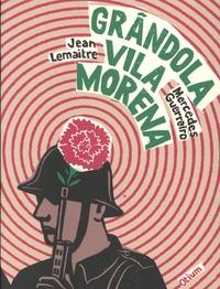 Mercedes Guerreiro et Jean Lemaître - Grândola Vila Morena - Le roman d'une chanson.