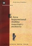 Mercedes Guinea - El área septentrional andina - Arqueología y etnohistoria.