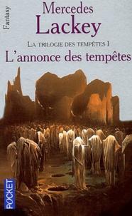 Mercedes Lackey - La trilogie des tempêtes Tome 1 : L'annonce des tempêtes.