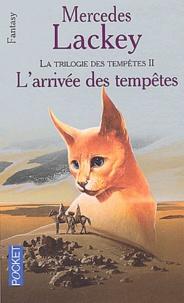 Mercedes Lackey - Les Hérauts de Valdemar Tome 17 : L'arrivée des tempêtes.