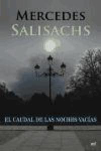 Mercedes Salisachs - Caudal de las noches vacías.