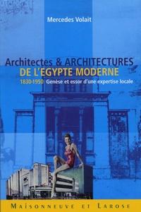 Mercedes Volait - Architectes et architectures de l'Egypte moderne (1830-1950) - Genèse et essor d'une expertise locale.