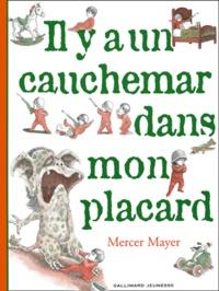 Mercer Mayer - Il y a un cauchemar dans mon placard.