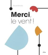 Édouard Manceau - Merci, le vent.