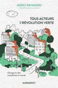 Téléchargez des ebooks epub pour mobile Tous acteurs de la révolution verte 9782501140799