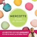 Mercotte - Envies de desserts - Les meilleures pâtisseries de Mercotte.