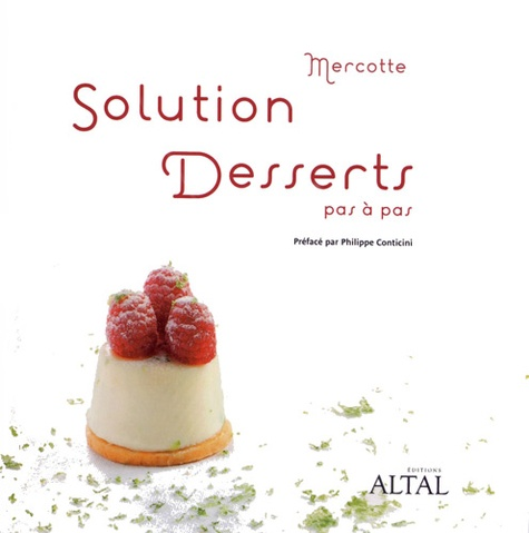 Mercotte - Solution desserts pas à pas.