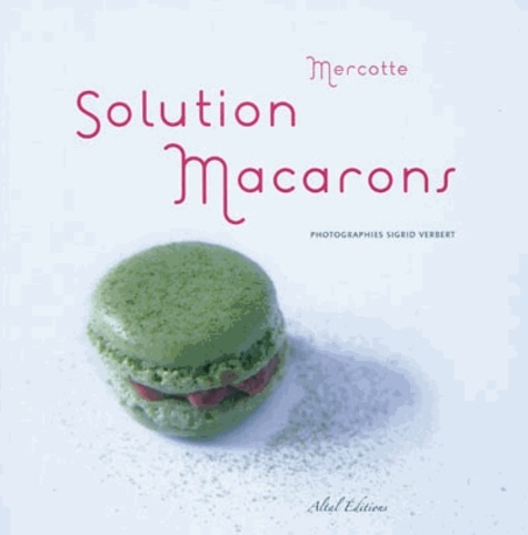 Mercotte - Solution macarons.