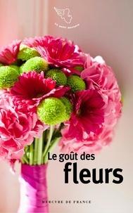 Mercure de France - Le goût des fleurs.