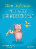 Mercy Watson Wunderschwein.