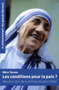Mère Teresa - Aimer jusqu'à en avoir mal.