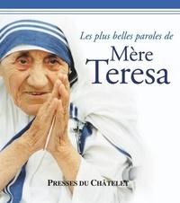Les plus belles paroles de Mère Teresa.