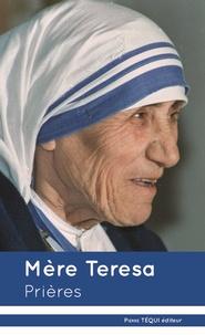 Mère Teresa et Vincent Laupies - Prières.