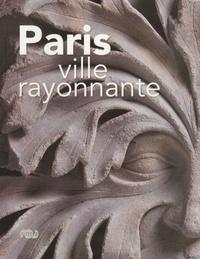Paris ville rayonnante- Musée de Cluny 10 février-24 mai 2010 - Meredith Cohen  