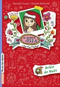 Meredith Costain - Le journal d'Ella, Tome 06 - Drôle de Noël.