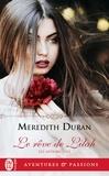 Meredith Duran - Les affranchies  : Le rêve de Lilah.