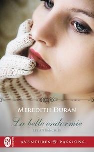 Meredith Duran - Les affranchies Tome 1 : La belle endormie.