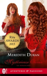 Meredith Duran - Les affranchies Tome 2 : Mystérieuse Olivia.