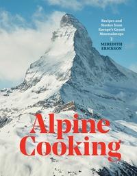 Livres gratuits en ligne téléchargements gratuits Alpine cooking