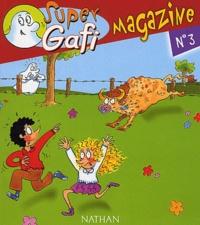 Mérel et Didier Jean - Français CP Super Gafi Magazine - Gafi et le terrible taureau.