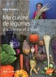 Meret Bissegger - Ma cuisine de légumes d'automne et d'hiver.