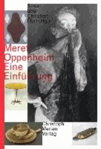 Meret Oppenheim - Eine Einführung.