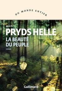 Merete Pryds Helle - La beauté du peuple.