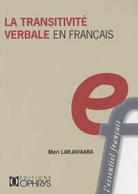 Meri Larjavaara - La transitivité verbale en français.