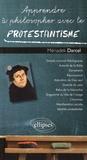 Mériadek Darcel - Apprendre à philosopher avec le protestantisme.