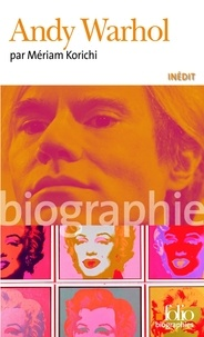 Mériam Korichi - Andy Warhol.