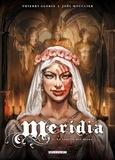 Méridia Tome 02 : Le Souffle des Dieux.