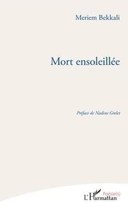 Ebooks téléchargement gratuit iphone Mort ensoleillée 9782140131332 (Litterature Francaise) par Meriem Bekkali