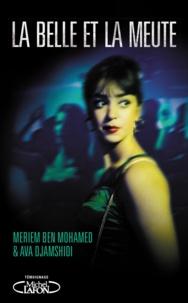 Meriem Ben Mohamed et Ava Djamshidi - La belle et la meute.