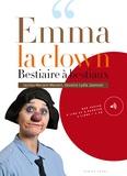Meriem Menant et Lydie Jeannot - Bestiaire à bestiaux - Emma la clown. 1 CD audio