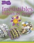Meriem Varone - Irrésistibles bagues de perles.