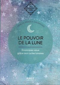Merilyn Kesküla-Drummond - Le pouvoir de la Lune - Emancipez-vous grâce aux cycles lunaires.