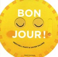 Meritxell Marti et Xavier Salomó - Bonjour !.