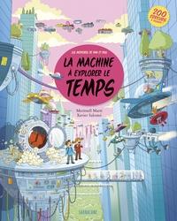Meritxell Marti et Xavier Salomó - La machine à explorer le temps - Les aventures de Pam et Paul.