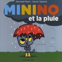Meritxell Marti et Xavier Salomó - Minino  : Minino et la pluie.