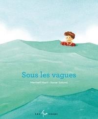 Meritxell Marti et Xavier Salomó - Sous les vagues.
