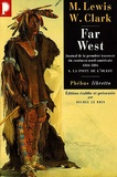 Meriwether Lewis et William Clark - Far West - Tome 1, La piste de l'Ouest.