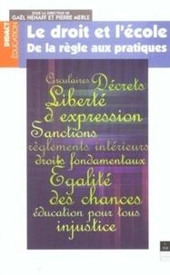 Merle - Le droit et l'école - De la règle aux pratiques.