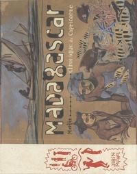 Merlin - Madagascar - Chronique du Capricorne.